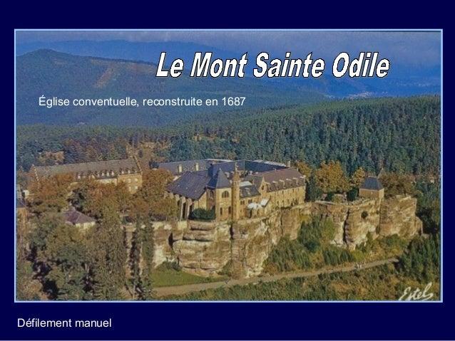 Église conventuelle, reconstruite en 1687          Le mont Ste Odile se trouve à 2290 km de Compostelle…Défilement manuel