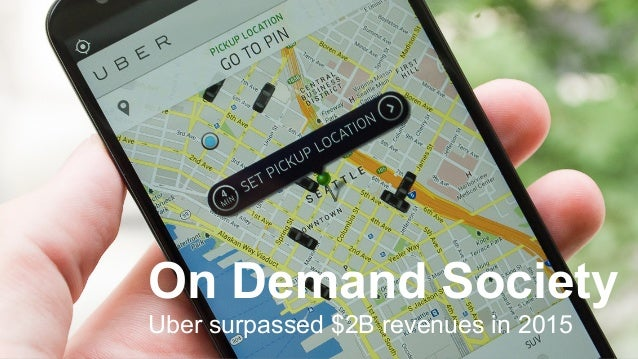 © 2016 Ahead of Time GmbHAhead of Time 18 On Demand Society Uber surpassed $2B revenues in 2015