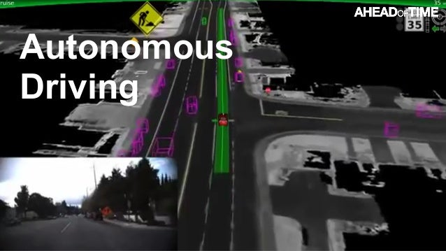 © 2016 Ahead of Time GmbHAhead of Time 83 Autonomous Driving