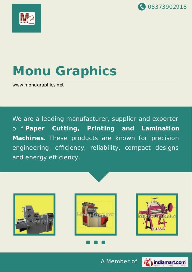 08373902918 A Member of Monu Graphics www.monugraphics.net We are a leading manufacturer, supplier and exporter o f Paper ...