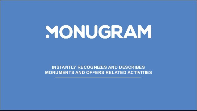 INSTANTLY RECOGNIZES AND DESCRIBES MONUMENTS AND OFFERS RELATED ACTIVITIES