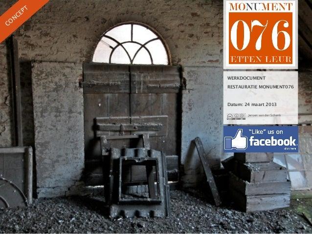 PT  NCECO           WERKDOCUMENT           RESTAURATIE MONUMENT076           Datum: 24 maart 2013                   Jeroen...