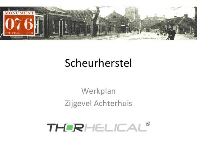 Scheurherstel   Werkplan   Zijgevel  Achterhuis