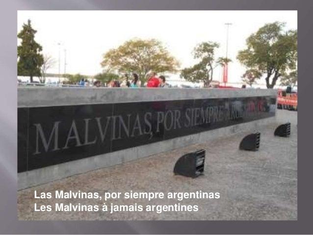 Las Malvinas, por siempre argentinas Les Malvinas à jamais argentines