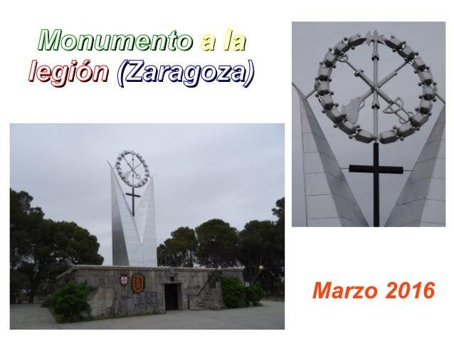 MonumentoMonumento a laa la legiónlegión (Zaragoza)(Zaragoza) Marzo 2016
