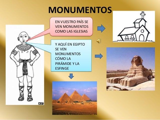 MONUMENTOSEN VUESTRO PAÍS SEVEN MONUMENTOSCOMO LAS IGLESIASY AQUÍ EN EGIPTOSE VENMONUMENTOSCÓMO LAPIRÁMIDE Y LAESFINGE
