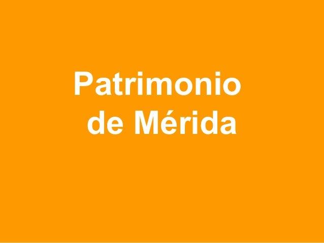 Patrimonio de Mérida