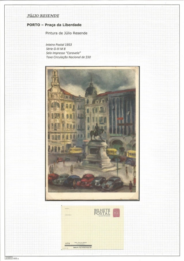 LIIIIIBIIIEIII aos a  a  ZULI O RZSZEÚVDÍ  PORTO - Praça da Liberdade  Pintura de Júlio Resende  Inteiro Postal 1953  Séri...