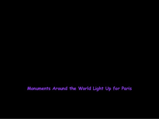 Monuments Around the World Light up for Paris Slide 2