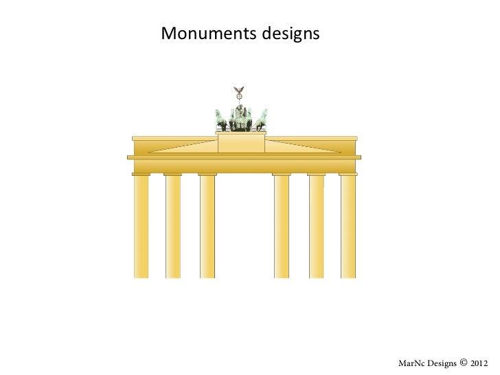 Monuments designs                    MarNc Designs © 2012