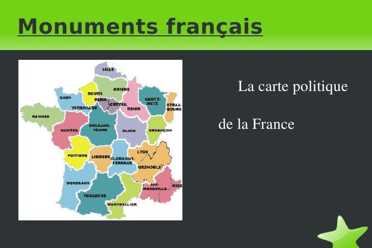 Monuments français La carte politique  de la France