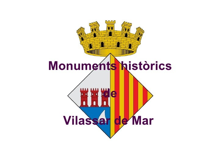 Monuments històrics  de  Vilassar de Mar