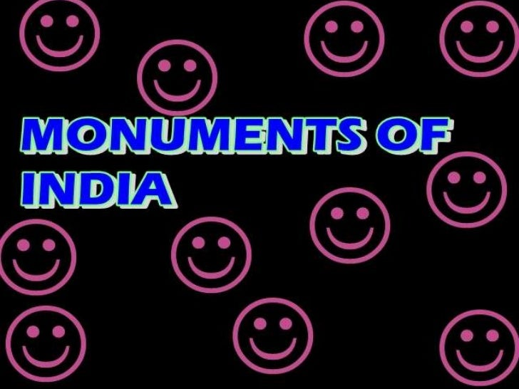 MONUMENTS OF INDIA<br />