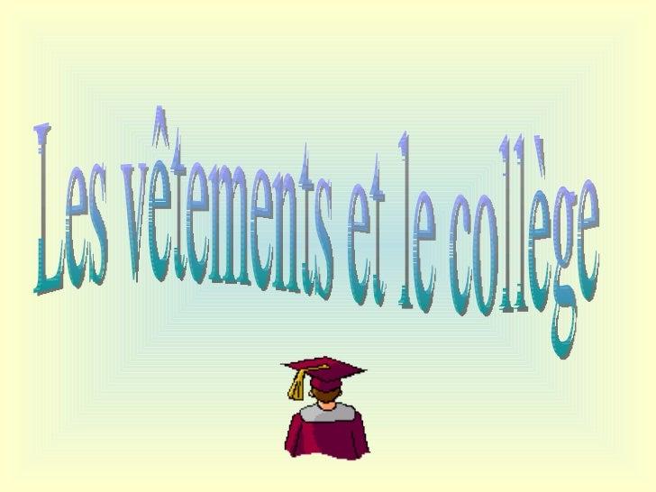 Les vêtements et le collège