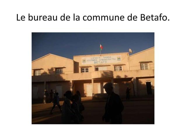 Le bureau de la commune de Betafo.