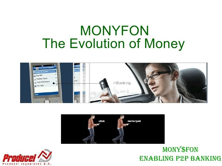 MONYFON The Evolution of Money