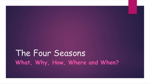 54b63306a5c6 Introduction Into The Four Seasons