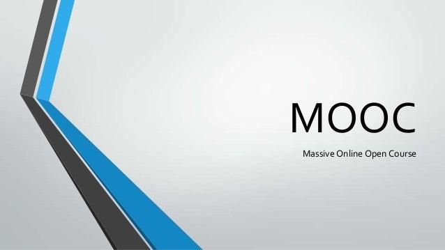 MOOCMassive Online Open Course