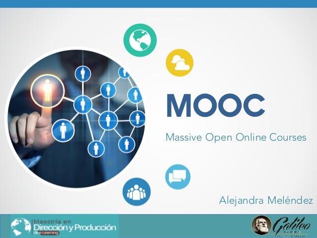 MOOC Massive Open Online Courses Alejandra Meléndez