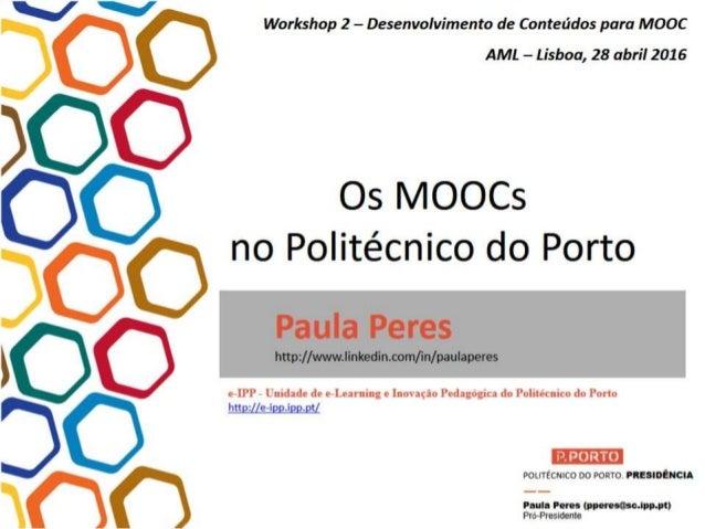 A Experiência dos MOOC no Politécnico do Porto