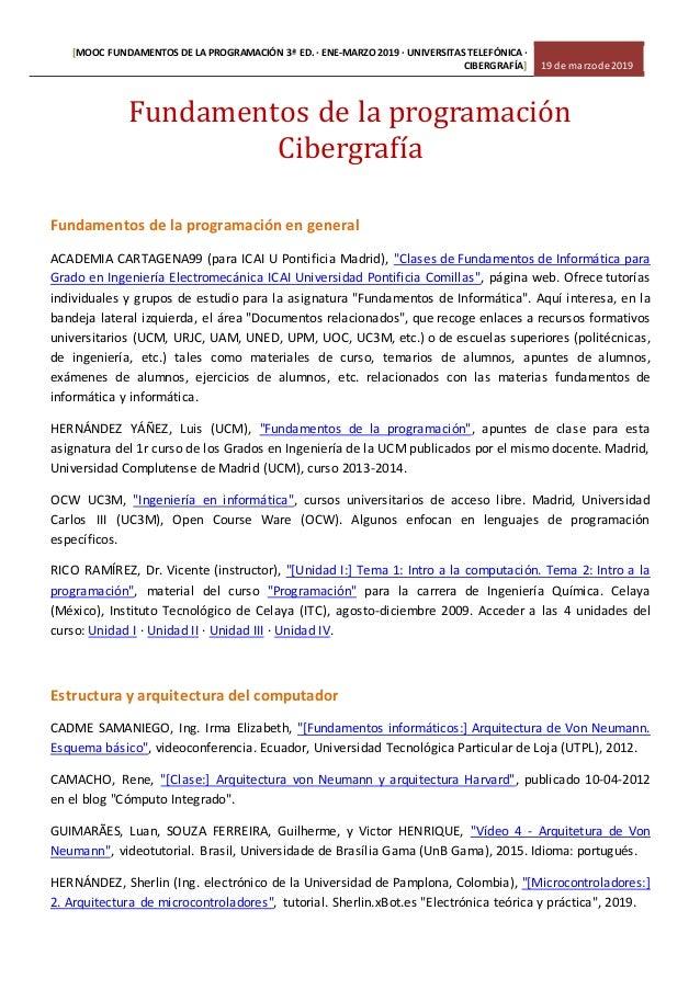 [MOOC FUNDAMENTOS DE LA PROGRAMACIÓN 3ª ED.· ENE-MARZO 2019 · UNIVERSITAS TELEFÓNICA · CIBERGRAFÍA] 19 de marzode 2019 Fun...