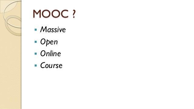 MOOC ?  Massive  Open  Online  Course 226/02/2015 Mooc