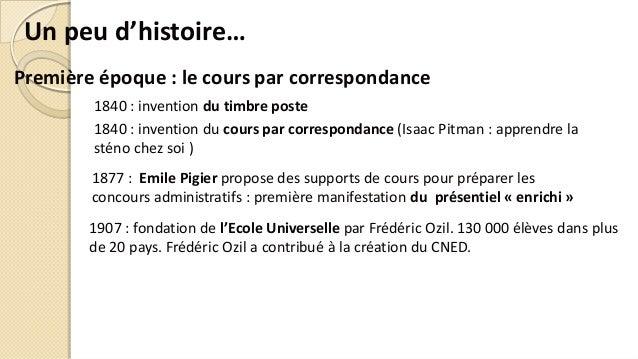 Première époque : le cours par correspondance 1840 : invention du timbre poste 1877 : Emile Pigier propose des supports de...