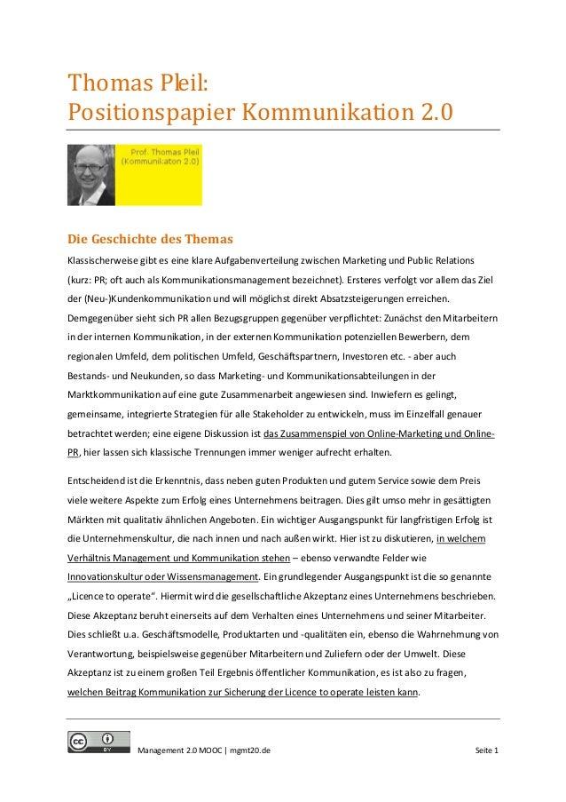 Thomas Pleil: Positionspapier Kommunikation 2.0  Die Geschichte des Themas Klassischerweise gibt es eine klare Aufgabenver...