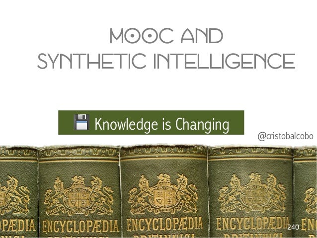 @cristobalcobo 💾 Knowledge is Changing MOOC and B synthetic intelligence B 240