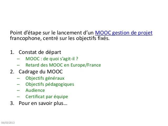 #MOOCGdP – 1 «pourquoi» - cadrage du mooc gestion de projet - r bachelet 01-2013 Slide 2