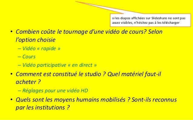 Tournage des vidéos pour un MOOC : cas du Home Studio, coûts - 7-12-2013 Slide 2