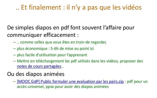 .. Et finalement : il n'y a pas que les vidéos  De simples diapos en pdffont souvent l'affaire pour communiquer efficaceme...