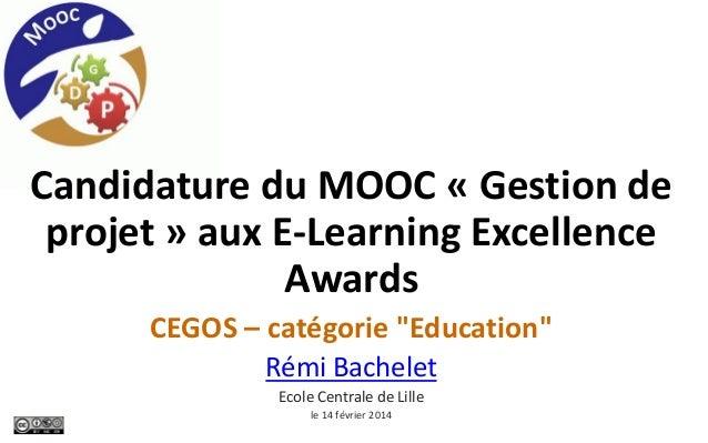 """Candidature du MOOC « Gestion de projet » aux E-Learning Excellence Awards CEGOS – catégorie """"Education"""" Rémi Bachelet Eco..."""