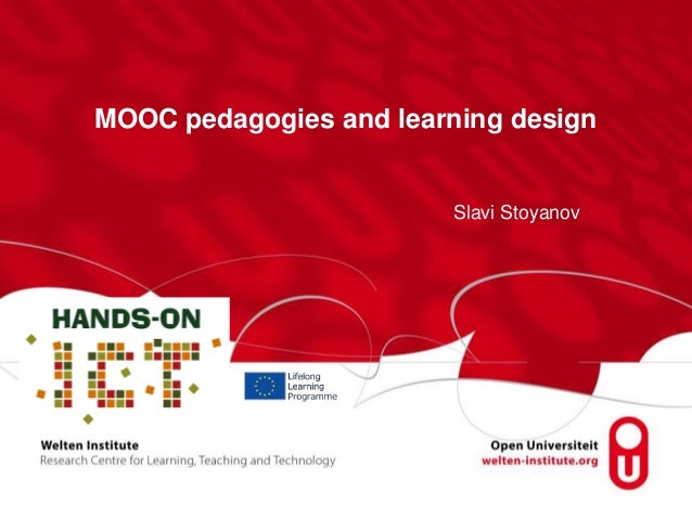 MOOC pedagogies and learning design  Slavi Stoyanov