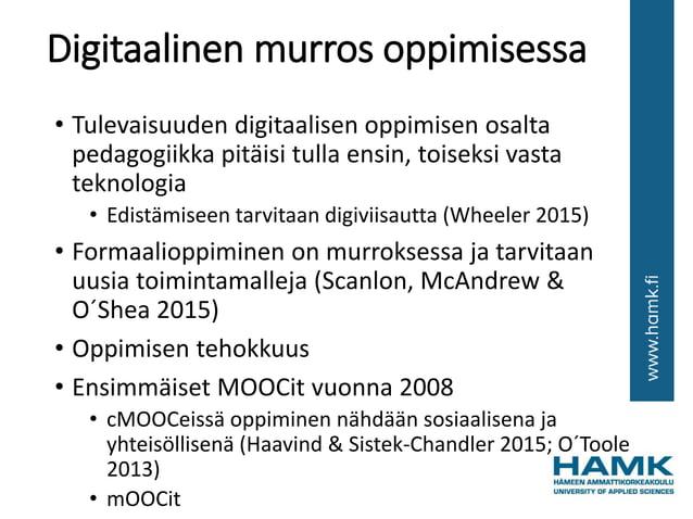 Digitaalinen murros oppimisessa • Tulevaisuuden digitaalisen oppimisen osalta pedagogiikka pitäisi tulla ensin, toiseksi v...