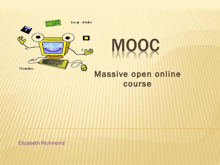 Massive open online course Elizabeth Richmond