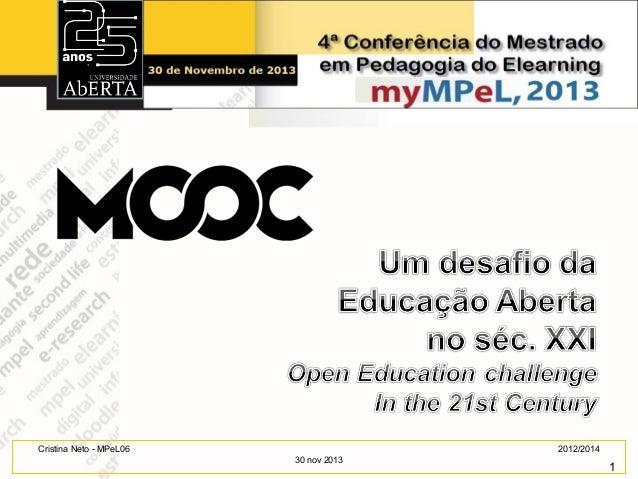 Cristina Neto - MPeL06  2012/2014 30 nov 2013  1