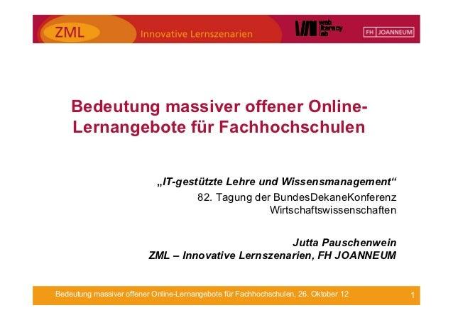 """Bedeutung massiver offener Online-    Lernangebote für Fachhochschulen                            """"IT-gestützte Lehre und ..."""