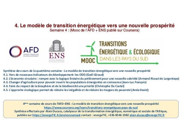 4. Le modèle de transition énergétique vers une nouvelle prospérité Semaine 4 : (Mooc de l'AFD + ENS publié sur Coursera) ...