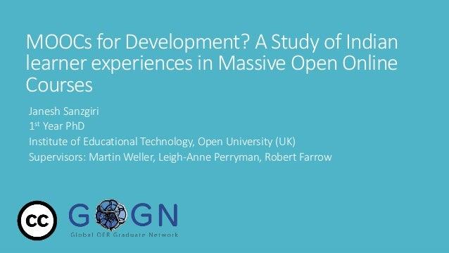 MOOCs for Development? A Study of Indian learner ...