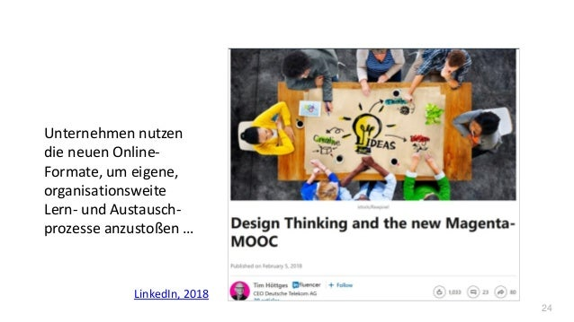 24 Unternehmen nutzen die neuen Online- Formate, um eigene, organisationsweite Lern- und Austausch- prozesse anzustoßen … ...