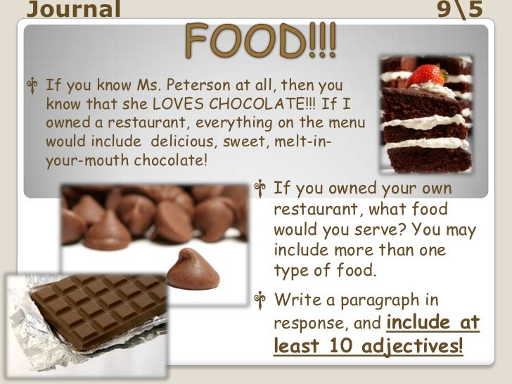 Journal                                           95† If you know Ms. Peterson at all, then you  know that she LOVES CHOCO...