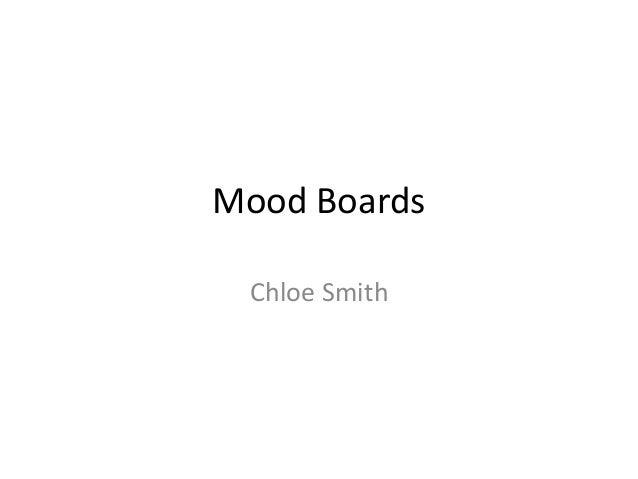 Mood Boards Chloe Smith