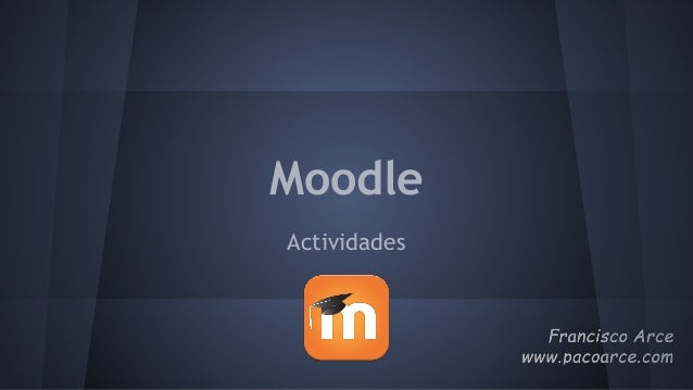 Moodle Actividades