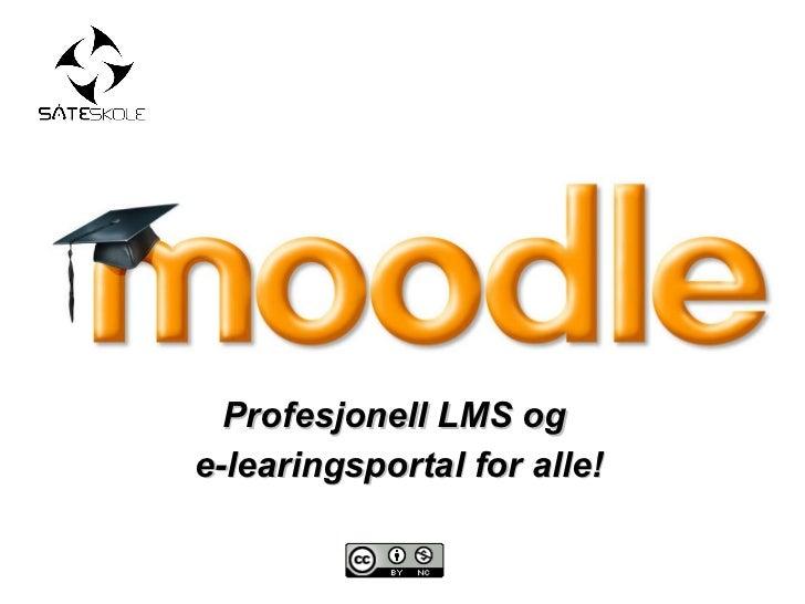 Profesjonell LMS og  e-learingsportal for alle!