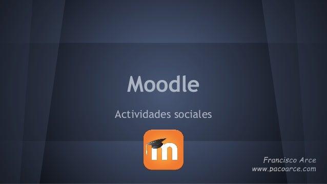 Moodle Actividades sociales
