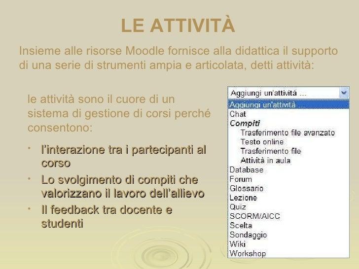 Moodle dodicesima parte: gestire le attività - diario, sondaggio e database Slide 2