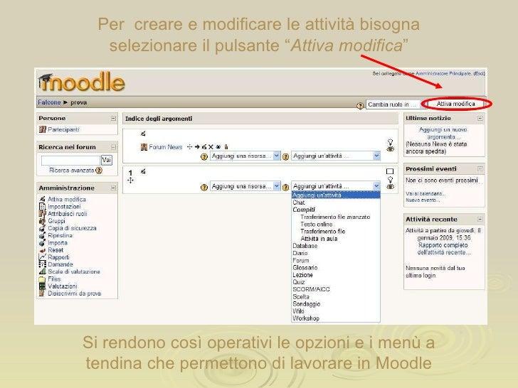 Moodle dodicesima parte: gestire le attività - diario, sondaggio e database Slide 3