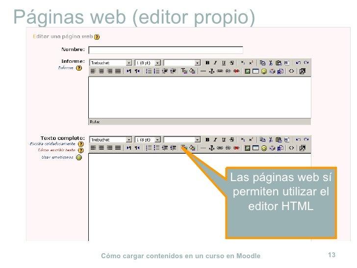 Páginas web (editor propio) Las páginas web sí permiten utilizar el editor HTML