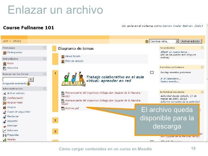 Enlazar un archivo El archivo queda disponible para la descarga